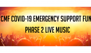 CMF COVID-19 Emergency Support Fund: Phase 2